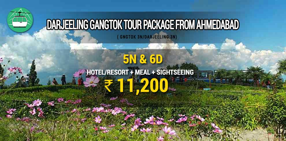 Darjeeling Gangtok tour package from Ahmedabad