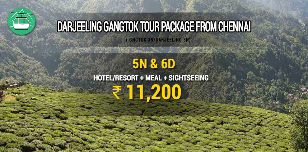 Darjeeling Gangtok tour package from Chennai