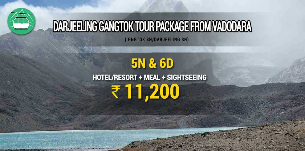 Darjeeling Gangtok tour package from Vadodara