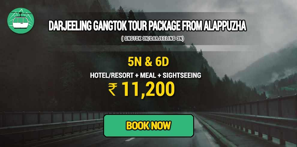 Sikkim Darjeeling Gangtok tour package from Alappuzha