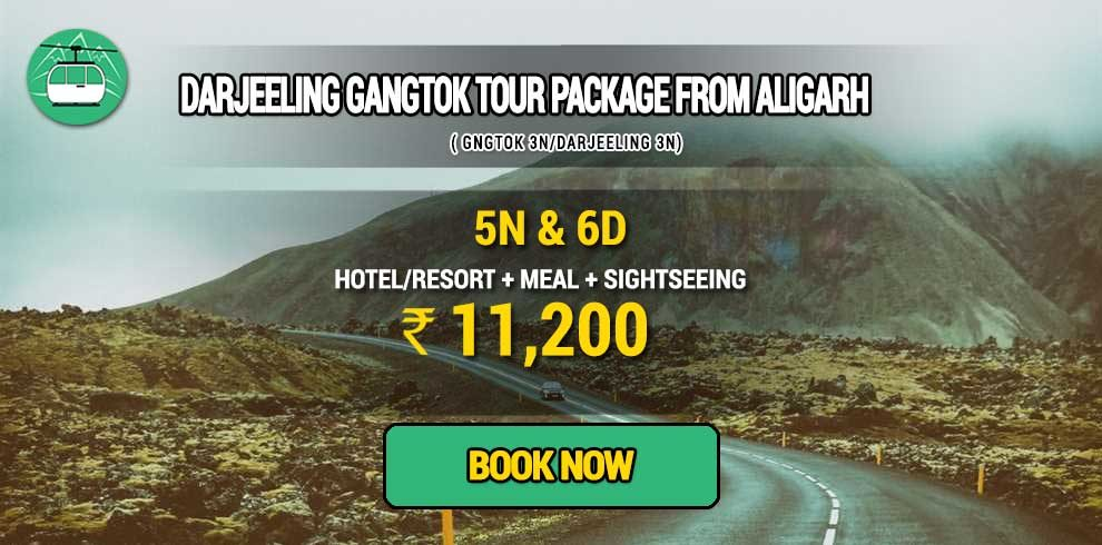 Darjeeling Gangtok package from Aligarh
