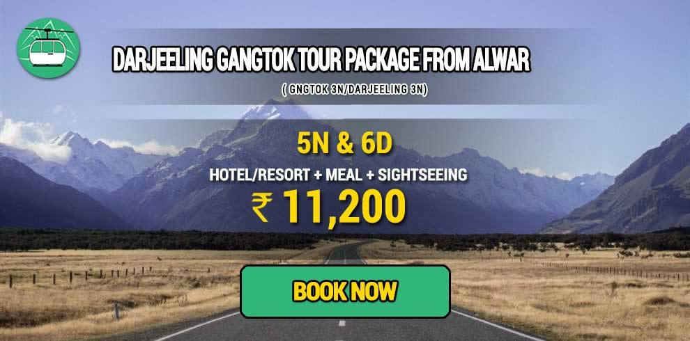 Darjeeling Gangtok package from Alwar