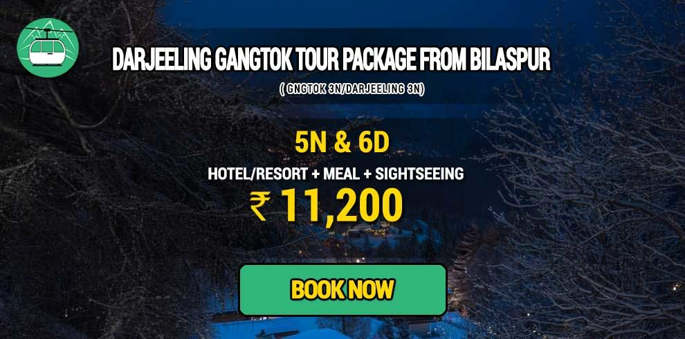 Darjeeling Gangtok package from Bilaspur