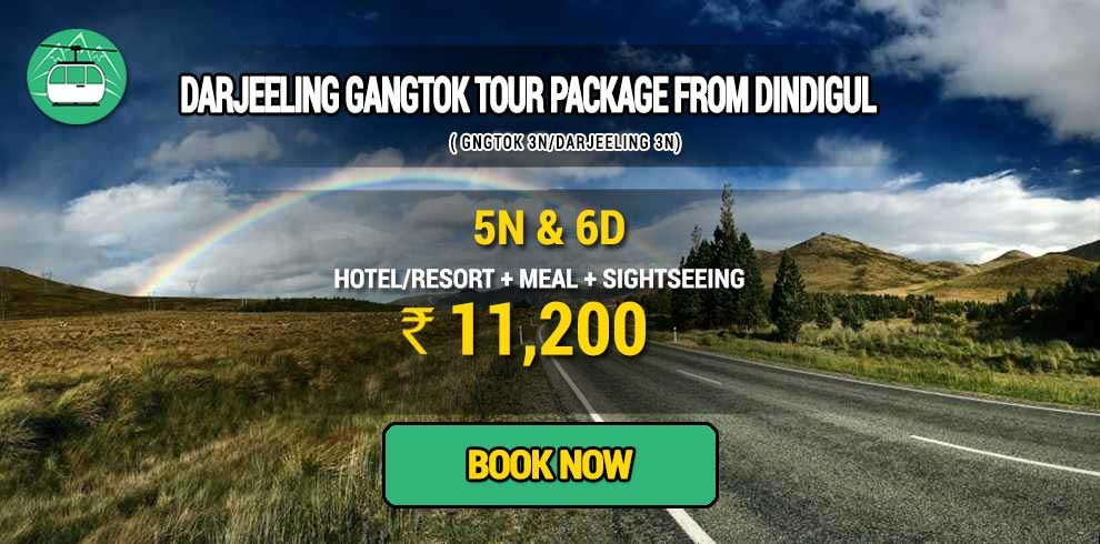 Sikkim Darjeeling Gangtok tour package from Dindigul