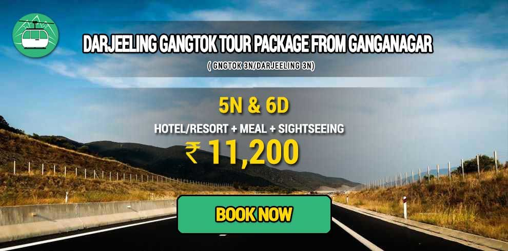 Sikkim Darjeeling Gangtok tour package from Ganganagar