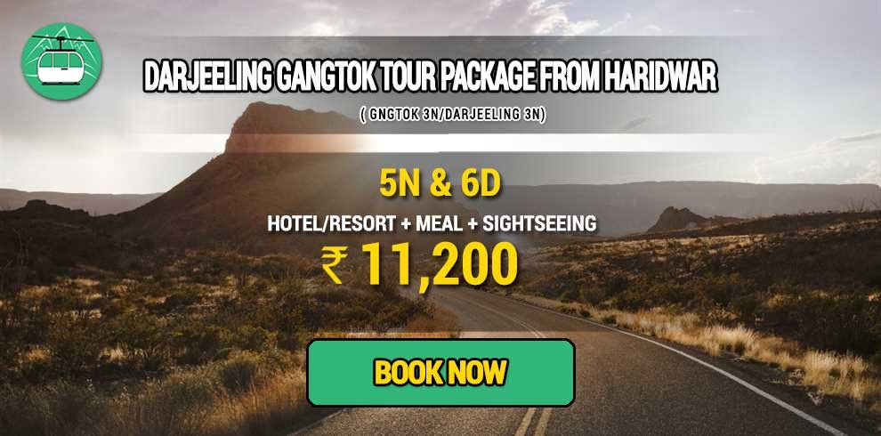 Darjeeling Gangtok package from Haridwar