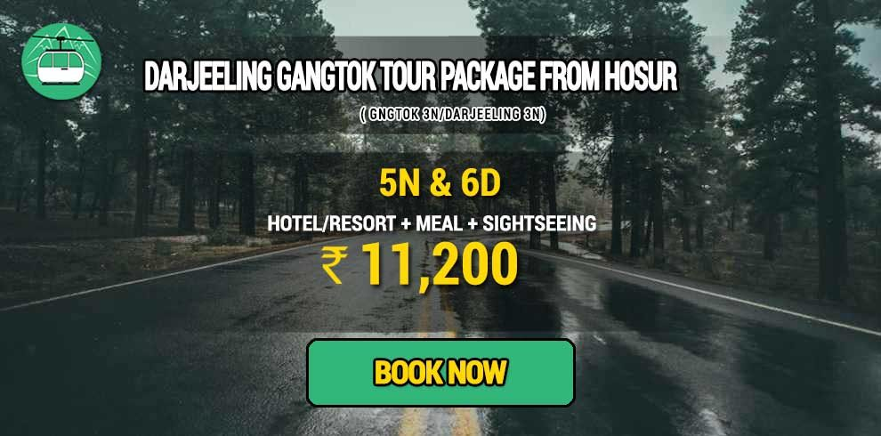 Sikkim Darjeeling Gangtok tour package from Hosur