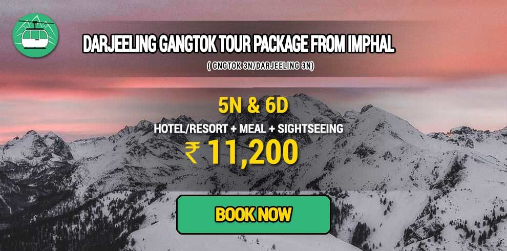 Darjeeling Gangtok tour package from Imphal