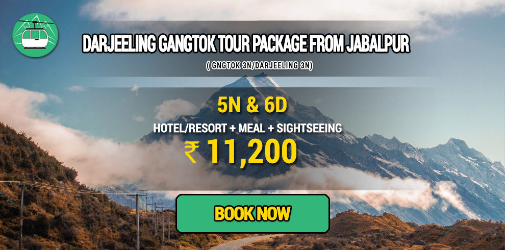 Darjeeling Gangtok package from Jabalpur
