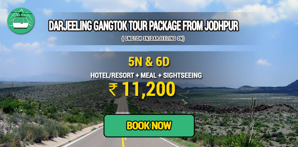 Darjeeling Gangtok package from Jodhpur