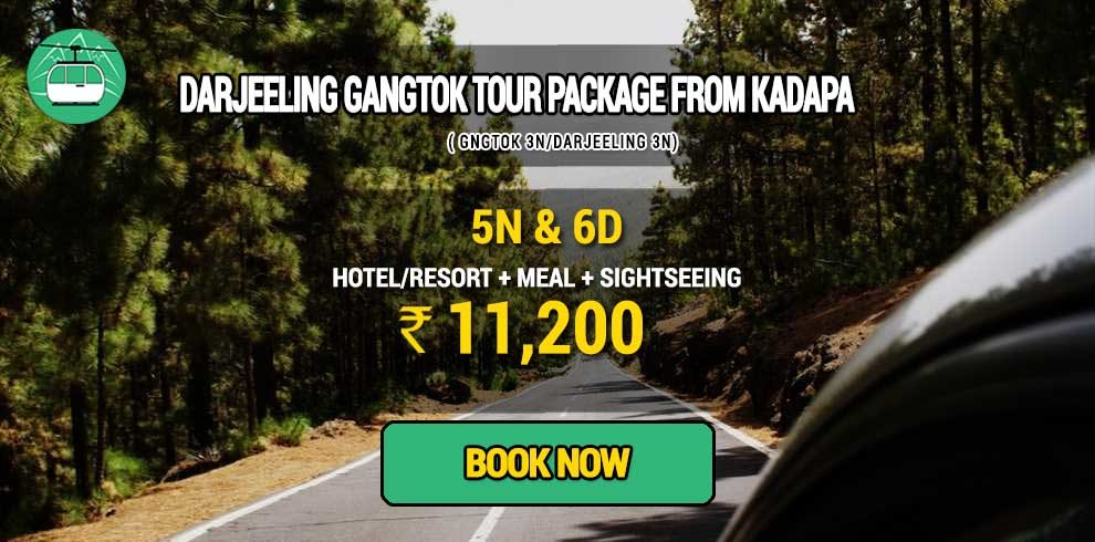 Darjeeling Gangtok package from Kadapa