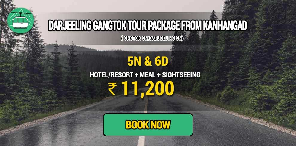 Sikkim Darjeeling Gangtok tour package from Kanhangad