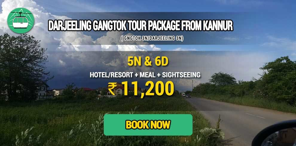 Darjeeling Gangtok package from Kannur