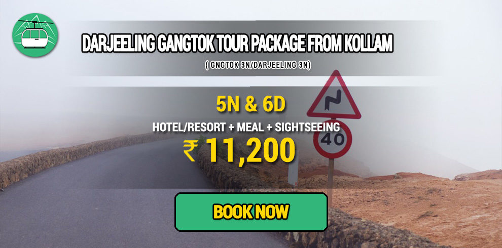 Darjeeling Gangtok package from Kollam