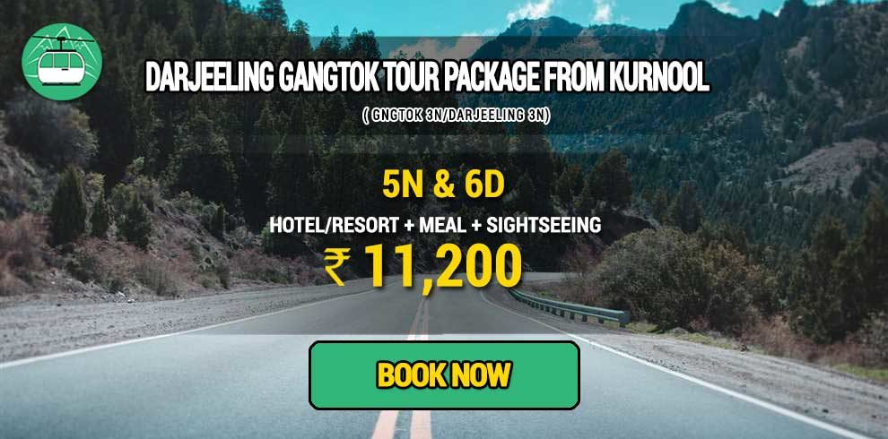Darjeeling Gangtok package from Kurnool