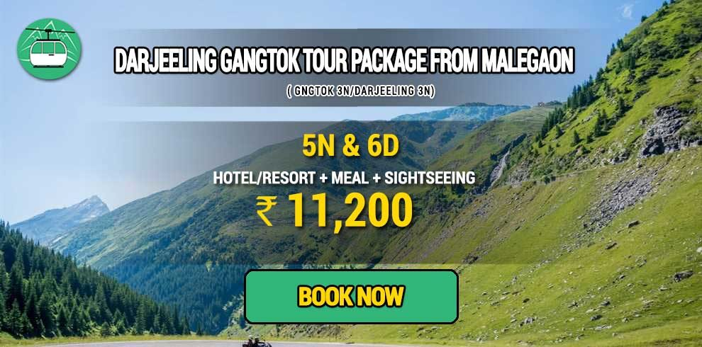 Darjeeling Gangtok package from Malegaon