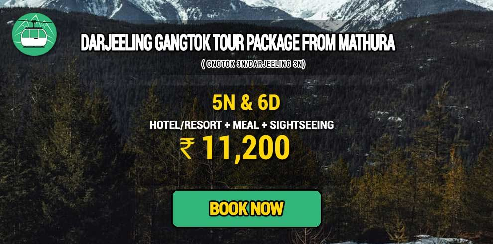 Darjeeling Gangtok package from Mathura