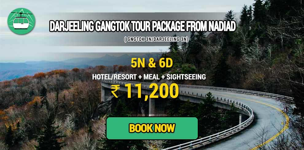 Sikkim Darjeeling Gangtok tour package from Nadiad