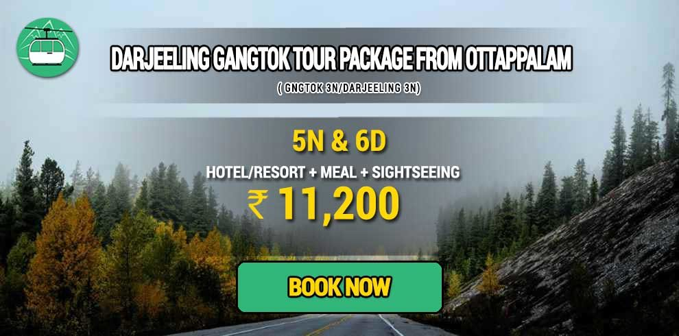 Sikkim Darjeeling Gangtok tour package from Ottappalam