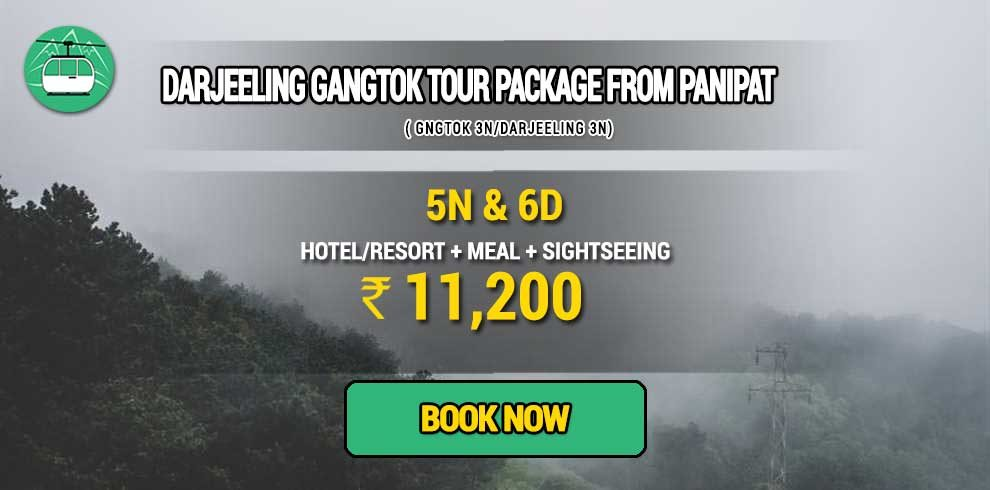 Darjeeling Gangtok package from Panipat