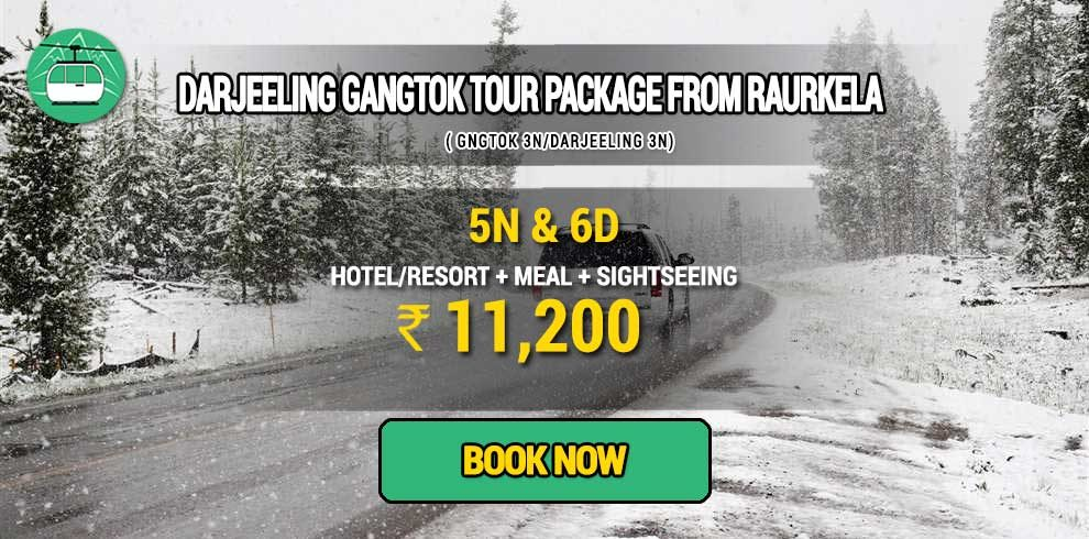 Darjeeling Gangtok package from Raurkela