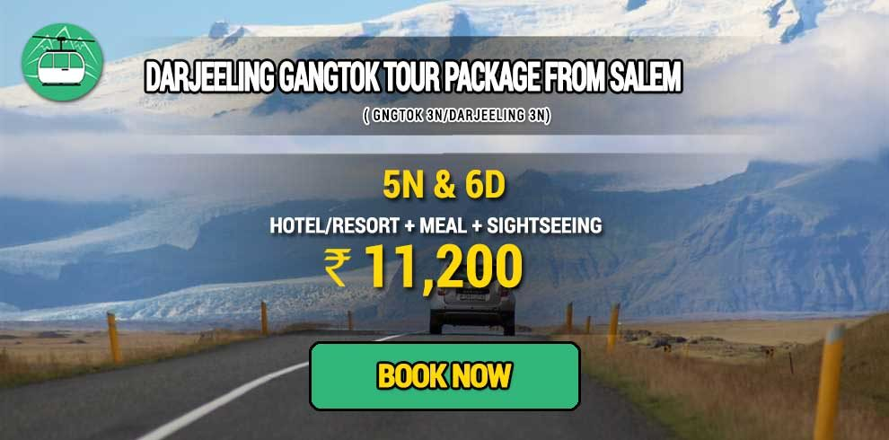 Darjeeling Gangtok package from Salem