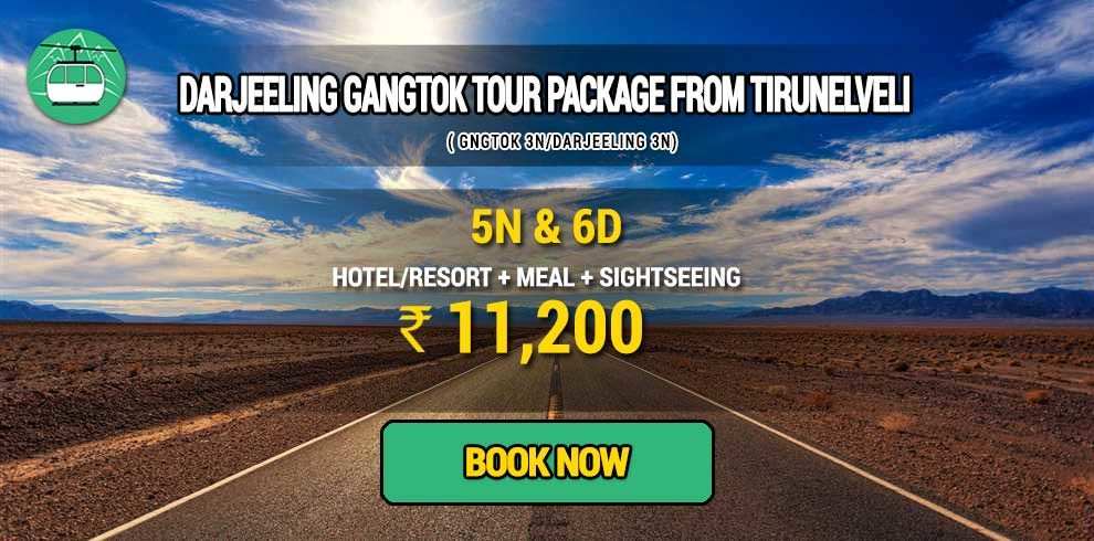 Darjeeling Gangtok tour package from Tirunelveli