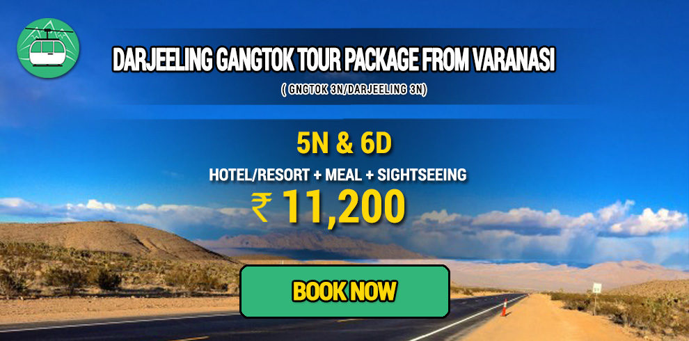 Darjeeling Gangtok package from Varanasi