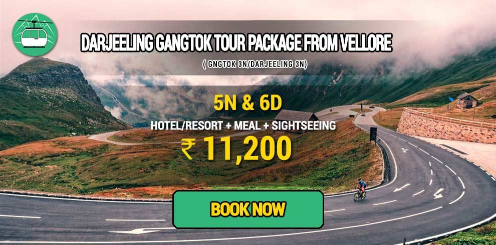 Darjeeling Gangtok tour package from Vellore