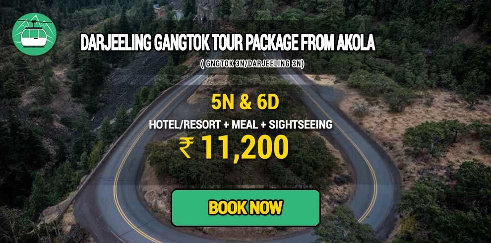 Sikkim Darjeeling Gangtok tour package from Akola