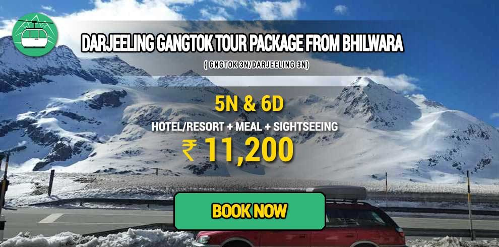 Sikkim Darjeeling Gangtok tour package from Bhilwara