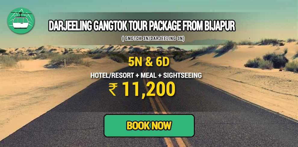 Sikkim Darjeeling Gangtok tour package from Bijapur