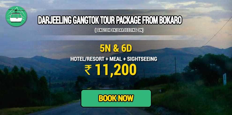 Sikkim Darjeeling Gangtok tour package from Bokaro