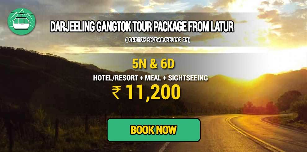 Sikkim Darjeeling Gangtok tour package from Latur