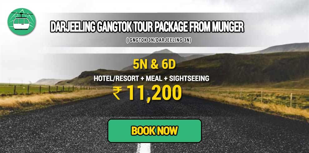 Sikkim Darjeeling Gangtok tour package from Munger