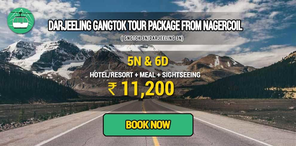 Sikkim Darjeeling Gangtok tour package from Nagercoil
