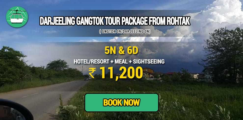 Sikkim Darjeeling Gangtok tour package from Rohtak