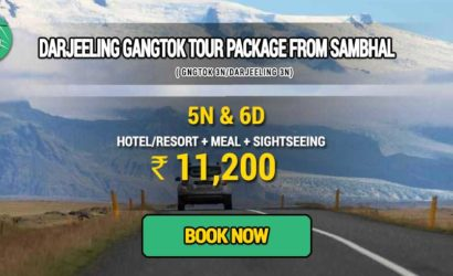 Sikkim Darjeeling Gangtok tour package from Sambhal